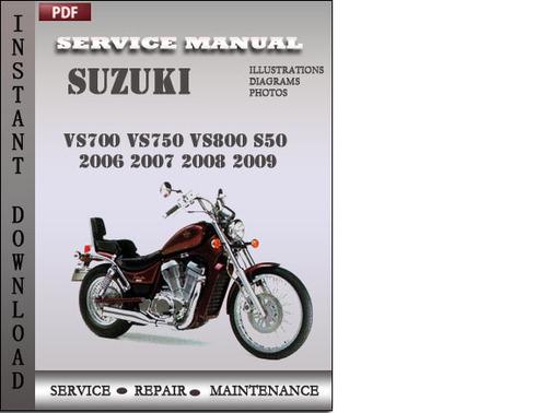 Pay for Suzuki VS700 VS750 VS800 S50 2006 2007 2008 2009 Factory Service Repair Manual Download