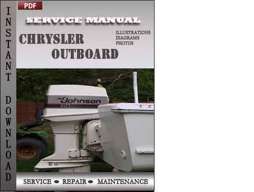 Pay for Chrysler Outboard 70 75 80 90 105 115 120 130 135 150 Hp Factory Service Repair Manual Download