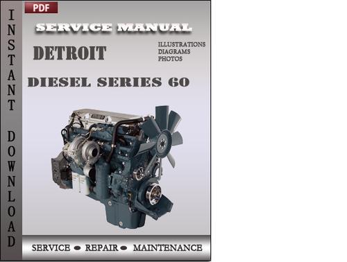 detroit diesel series 60 factory service repair manual download d rh tradebit com detroit diesel series 60 parts manual pdf Detroit Diesel 60 Series Specifications