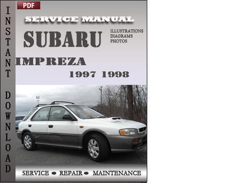 subaru impreza 1997 1998 factory service repair manual download d rh tradebit com 1998 subaru impreza workshop manual 1999 Subaru Impreza