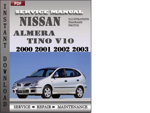 nissan almera tino v10 2000 2001 2002 2003 factory service. Black Bedroom Furniture Sets. Home Design Ideas