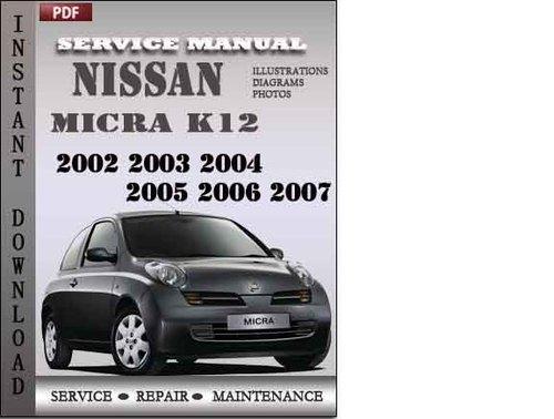 nissan micra k12 2002 2003 2004 2005 2006 2007 factory. Black Bedroom Furniture Sets. Home Design Ideas