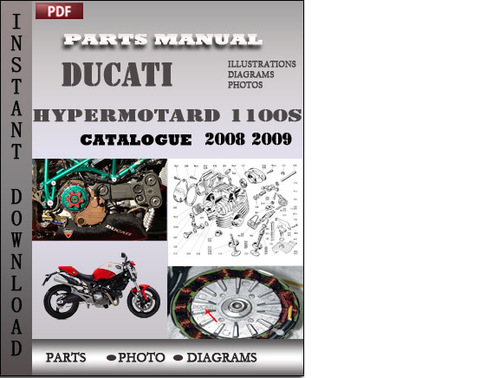 Pay for Ducati Hypermotard 1100S 2008 2009 Parts Manual Catalog PDF Download