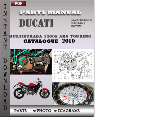 Ducati Multistrada 1200s Abs Touring 2010 Parts Manual Catalog Pdf Download