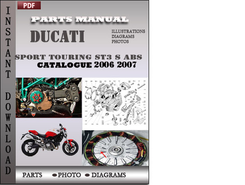 ducati sport touring st3 s abs 2006 2007 parts manual. Black Bedroom Furniture Sets. Home Design Ideas