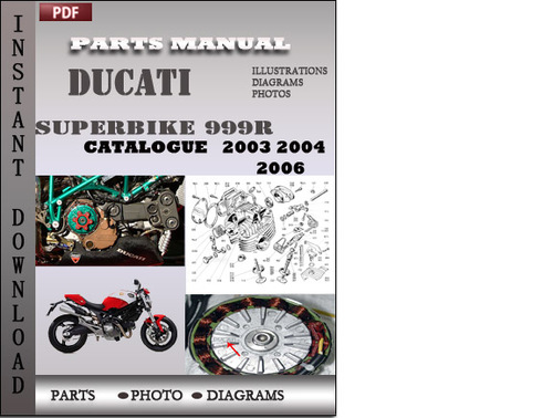 Pay for Ducati Superbike 999R 2003 2004 2006 Parts Manual Catalog PDF Download
