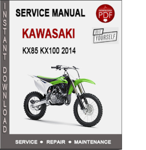 kawasaki kx85 kx100 2014 service repair manual pdf download manua rh tradebit com 2001 Kawasaki KX100 2012 Kawasaki KX100