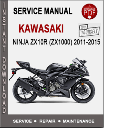 kawasaki ninja zx10r zx1000 2011 2015 service manual download m rh tradebit com 2009 zx10r repair manual 2009 zx10r user manual