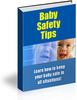 Thumbnail Baby Safety Tips - Keep Your Baby Safe All Year Round