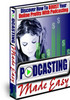 Thumbnail Podcasting Made Easy - With Master Resell Rights