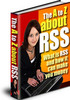 Thumbnail The  A To Z About RSS PLR and MRR! - Download eBooks
