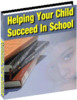 Thumbnail Helping Your Child To Succeed in School - Download eBooks