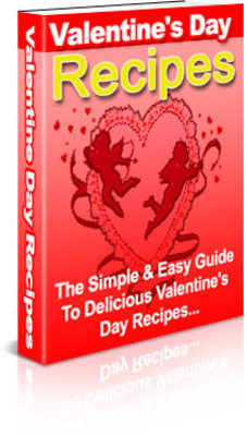 Pay for Valentine s Day Recipes - Download Recipes/Manuals