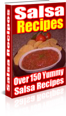 Pay for SALSA RECIPES EBOOK RESELL - Download Recipes/Manuals