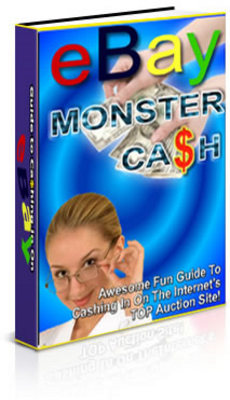 Pay for Ebay Monster Cash  Awesome Fun Guide To Cashing In On The In