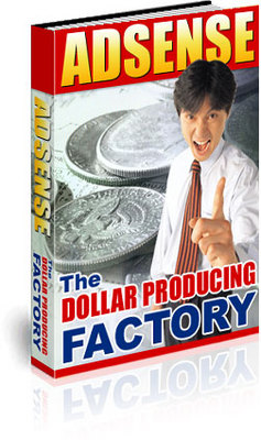 Pay for *NEW* - Adsense : The Dollar Producing Factory - MASTER RESA
