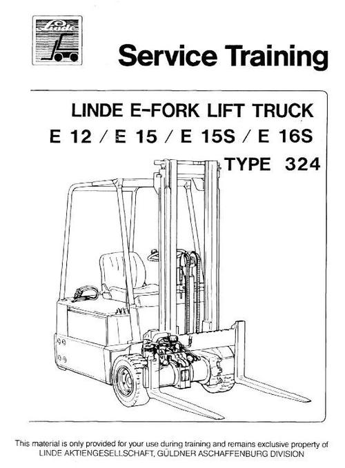 Pay for Linde Electric Forklift Truck Type 324: E12, E15, E15S, E16S Service Training Manual