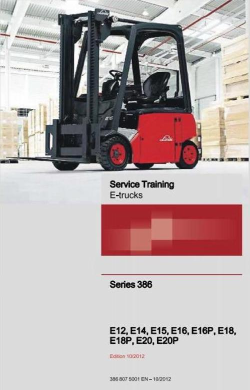 Pay for Linde Electric Forklift Truck 386 series: E12, E14, E16, E18, E20, E16P, E18P, E20P Service Training Manual