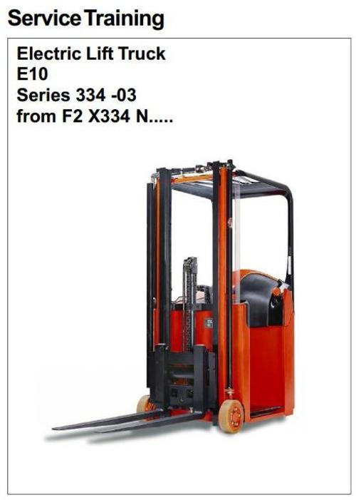 Pay for Linde Electric Forklift Truck 334-03 Series: E10-03 Service Training Manual