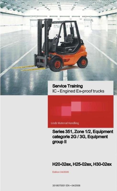 linde ic engined ex proof forklift truck 351 02 series h20 h25 rh tradebit com linde h 25 service manual Repair Manuals