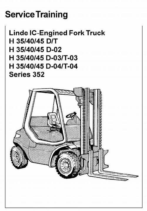 linde forklift truck 352 series h35 h40 h45 service training man rh tradebit com Parts Manual Service ManualsOnline