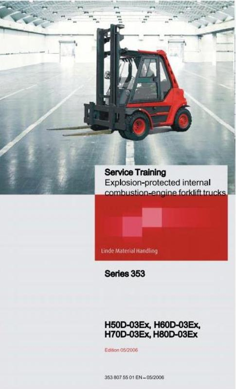 Pay for Linde Forklift Truck 353 Ex Series (Explosion Protected): H50, H60, H70, H80 Service Training manual
