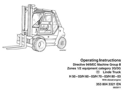 Free Linde Diesel Forklift Truck 353-03 Explosion Protected Series: H50, H60, H70, H80 Operating Manual (User Manual) Download thumbnail