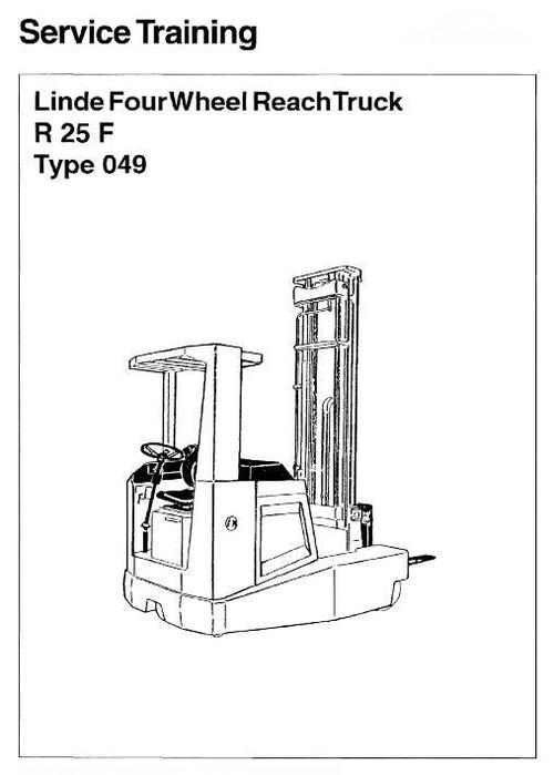 linde electric reach truck type 049  r25f service training  worksho