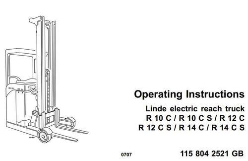 linde electric reach truck type 115  r10c  r10cs  r12c  r12cs  r14c  r14cs operating