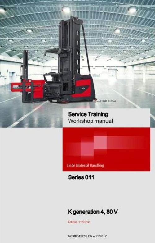 Pay for Linde Truck Type 011 Generation 4: K Gen 4 80V Service Training (Workshop) Manual