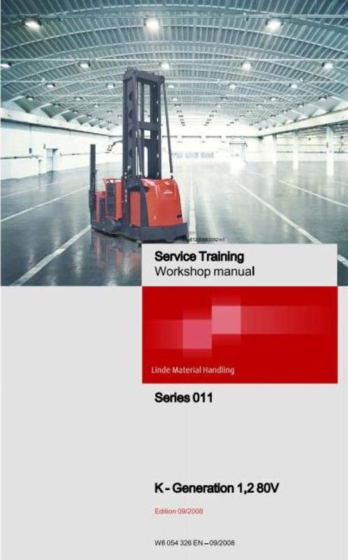 Pay for Linde Truck Type 011 Generation 1,2: Model K 80V Service Training (Workshop) Manual