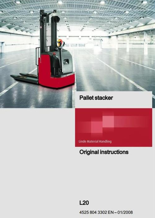 pay for linde pallet stacker type 4525 l20 operating instructions user manual