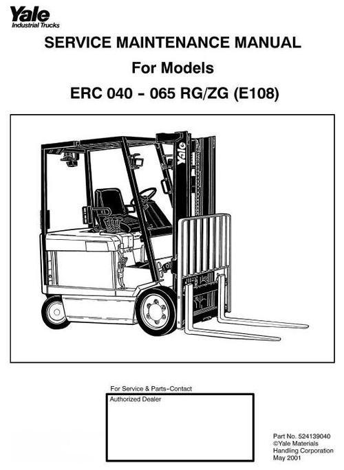Yale Forklift Truck Type Rg  Zg  E108   Erc040  Erc050  Erc060  Erc