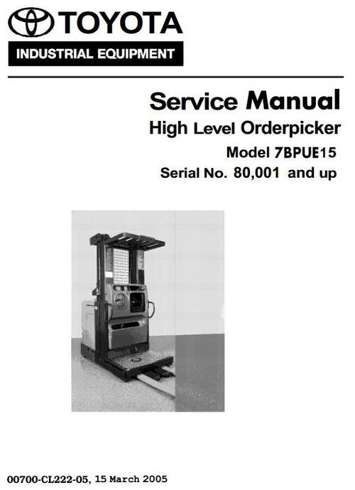 Pay for Toyota High Level Orderpicker Type 7BPUE15 sn from 80001 Workshop Service Manual