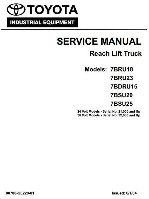 toyota reach lift truck 7bdru15 7bru18 7bru23 7bsu20 7bsu25 wor rh tradebit com Used Stand Up Reach Truck Toyota Walkie Stacker Reach
