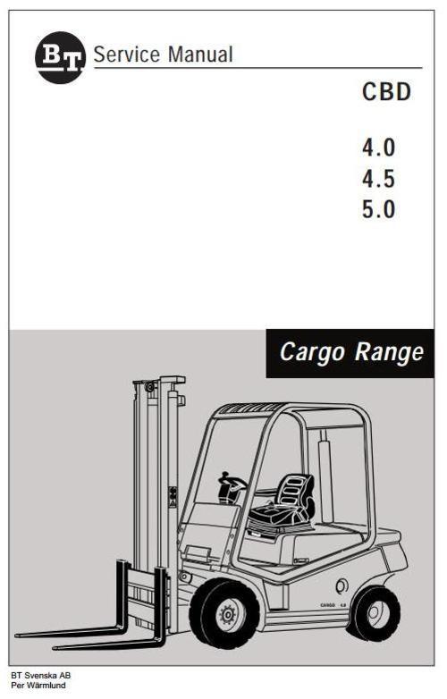 Free BT Cargo Range Forklift Truck CBD 4.0, CBD 4.5, CBD 5.0 Workshop Service Manual Download thumbnail