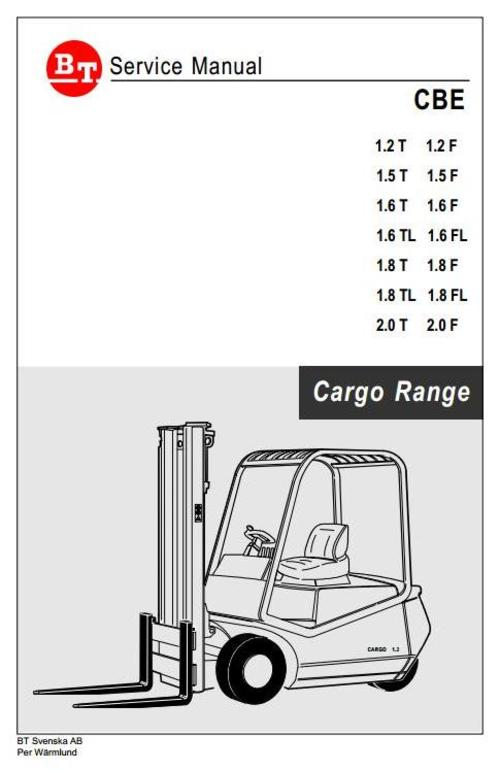 Free BT Cargo Range Truck Type CBE: 1.2T, 1.5T, 1.6T, 1.6TL, 1.8T, 1.8TL, 2.0T, 1.2F, 1.5F, 1.6F, 1.6FL, 1.8F, 1.8FL, 2.0F Service Manual Download thumbnail