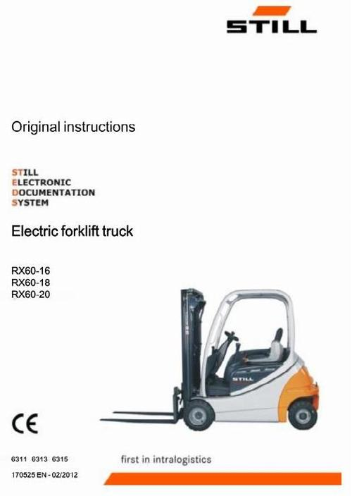 Pay for Still Electric Lift Truck Type RX60-16, RX60-18, RX60-20: R6311, R6313, R6315 Operating and Maintenance Instructions