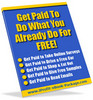 Thumbnail Get Paid to Do What You Already Do For Free!