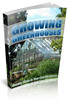 Thumbnail Growing Plants In Your Own Greenhouse