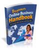 Thumbnail Beginners Online Business Handbook - eBook with MRR