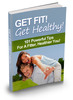 Thumbnail Get Fit! Get Healthy! - PDF eBook