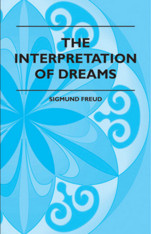 The Interpretation Of Dreams - Sigmund Freud - Download eBooks