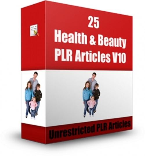 Pay for 25 PLR Health & Beauty Articles V10