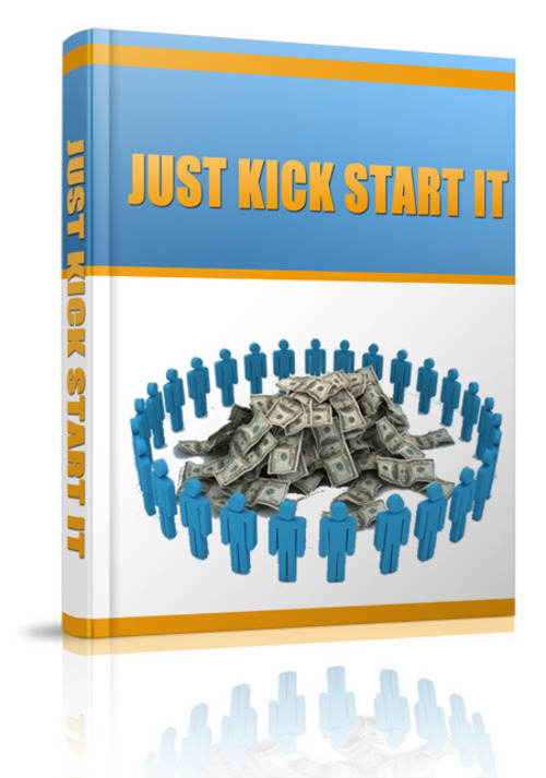 Pay for Just Kick Start It