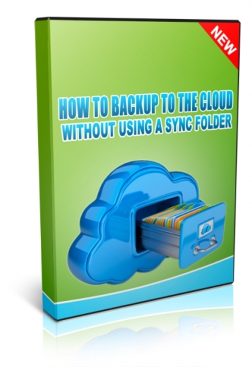 Pay for How To Backup To The Cloud Without Using a Sync Folder Read