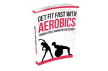 Thumbnail Get Fit Fast With Aerobics
