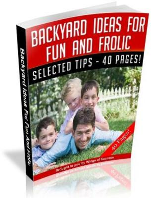 Pay for Backyard Ideas for Fun and Frolic Download Free PLR Ebook