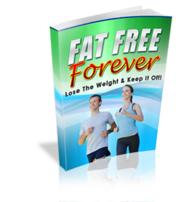 Pay for Fat Free Forever: Best Way To Lose Belly Fat