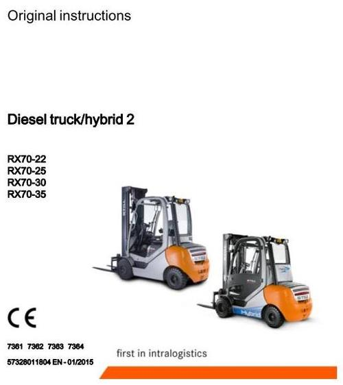 Pay for Still Diesel Forklift Truck RX70-22D, RX70-25D, RX70-30D, RX70-35D: 7361, 7362, 7363, 7364 Operating and Maintenance Instructions